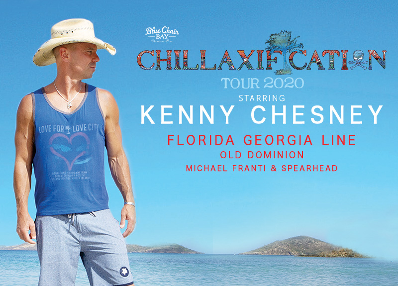 Kenny Chesney - 2020 Chillaxification Tour [Full Tailgate]